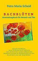 1 Bachblütenbuch mit Herstellungsanleitung von Petra Maria Scheid
