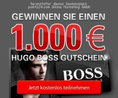 ➦HAUPTGEWINN 1000 Euro* ➦HUGO-BOSS SHOPPING GUTSCHEIN!