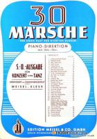 30 Märsche S.O. Ausgabe für Konzert und Tanz für alle Instrumente