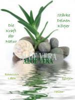 Aloe Vera - Stärke deinen Körper