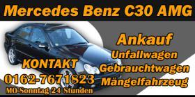 Autoankauf Mercedes Benz C 30 AMG   Mobil:0162-7681823   Mercedes Benz C 30 AMG Autoankauf