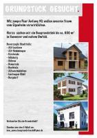 Baugrundstück in Hannover und nahem Umfeld gesucht!!!