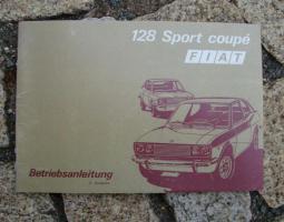 Betriebsanleitung Fiat 128 Sport Coupé / 1972