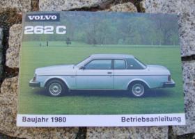 Betriebsanleitung VOLVO 262 C Bertone Coupé / 1981