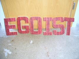 Buchschtabe '' EGOIST''
