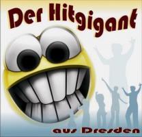 DJ DER HITGIGANT aus Dresden für deine...