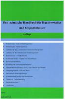 Das technische Handbuch f�r Hausverwalter, Verwaltungsbeir�te und Immobilienbesitzer
