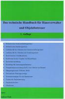 Das technische Handbuch f�r eine optimale Eigentumsverwaltung f�r WEG-Beir�te