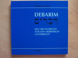Debarim  (Ein Übungsbuch für den Hebräischunerricht)