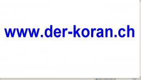 Der Heilige Koran als (MP3) oder (*.pdf) in (www.der-koran.ch)