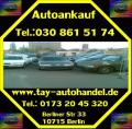 Fahrzeugankauf aller Art Tel.: 030 861 51 74