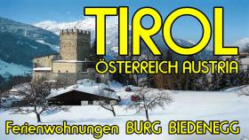 Ferienwohnungen in uriger Burg Tirol Österreich Austria Sommer/Winter