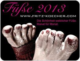 F��e 2013 - Die Sch�nheit weiblicher F��e. Monat f�r Monat.