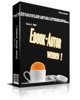 Geld verdienen als Ebook Autor
