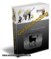 Go For Trading - Forex kann jeder! Incl. Master Reseller Lizenz