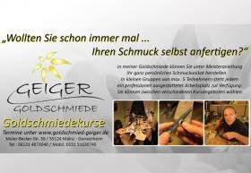 Goldschmiedekurs in der  Geiger Goldschmiede Mainz - Gonsenheim