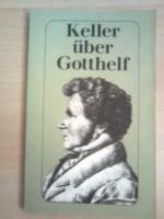 Gottfried Keller Gottfried Keller über Jeremias Gotthelf (Nr.169)