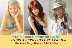 Helene Fischer Double + Andrea Berg Double + ABBA & More - 70er Jahre Show