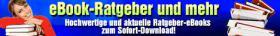 Hochwertige eBook-Ratgeber auf http://www.ebook-ratgeber-und-mehr.de