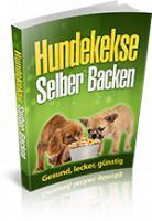 Hundekekse & Hundeleckerlies Selber Backen Gesund, lecker und günstig!