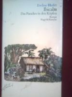 ''Ibicaba. Das Paradies in den Köpfen '' Eveline Hasler