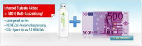 Internet Flatrate Aktion+500 Euro Bahrauszahlung