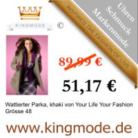 Kingmode.de - Markenmode für gehobene Ansprüche -Wattierter Parka, khaki von Your Life Your Fashion Grösse 48