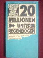 Kodron-Lundgren, Christa / Kodron, Christoph, Hrsg. Prokop, Dieter Titel: Zwanzig Millionen unterm Regenbogen.