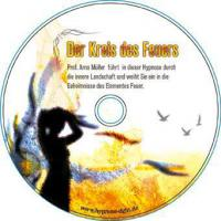 Kreis des Feuers - Wellness Hypnose
