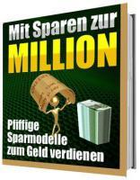 MIT SPAREN ZUR ERSTEN MILLION