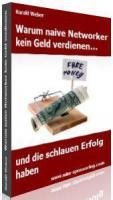 MLM Ebook   MLM Report: Warum naive Networker kein Geld verdienen