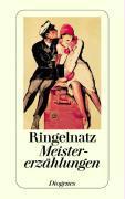 ''Meistererzählungen'' von Joachim Ringelnatz - wie NEU!