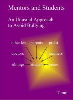 Mentors and Students -- An Unusual Approach to Avoid Bullying