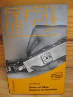 Radio Praktiker Dipmeter mit Röhren, Transistoren und Tunneldioden