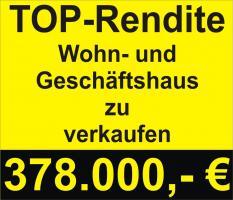 Rendite - Objekt Wohn- und Geschäftshaus