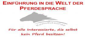 Seminarerlebnis: Einführung in die Welt der Pferdesprache!