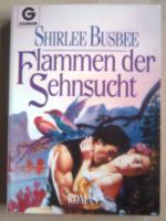 Shirlee Busbee Flammen der Sehnsucht, Band 9685