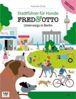 Stadtführer Hund Buch ''FRED & OTTO Unterwegs in Berlin'' Neu