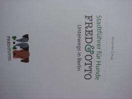 Foto 6 Stadtführer Hund Buch ''FRED & OTTO Unterwegs in Berlin'' Neu