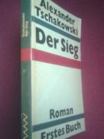Foto 3 Tschakowski, Alexander Titel: Der Sieg. Roman. Erstes  Buch