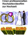 WARUM FÜR IHR HOCHZEITSVIDEO 1000 EURO UND MEHR BEZAHLEN WENNS BEI UNS WESENTLICH GÜNSTIGER GEHT UND SIE DIE GLEICHEN PROF. LEISTUNGEN ERHALTEN  ! !