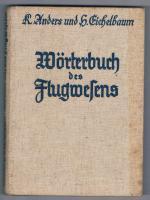 Wörterbuch des Flugwesens, Karl Anders, Dr. Hans Eichelbaum