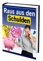 eBook ''Raus aus den Schulden – Keine Chance der Schuldenfalle''