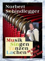 musitala – Musik ::: Singen ::: Tanzen ::: LAchen mit Alleinunterhalter Norbert Schindlegger