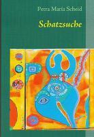 1 Fantasyroman Schatzsuche von Petra Maria Scheid