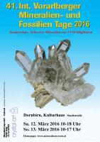 41. Int.Vorarlberger Mineralien und Fossilien Tage 2016