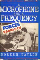 A Microphone and a Frequency Forty Years of Forces Broadcasting