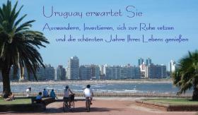 AUSWANDERN: URUGUAY zu (er)leben ist eine Investition fürs Leben !