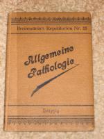 Allgemeine Pathologie / 1900