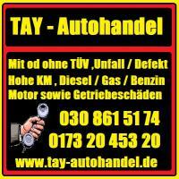 Autoankauf in Berlin-Umland Tel.030 861 51 74  / Autohandel Tay